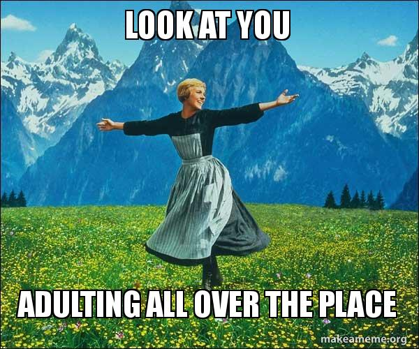 Sound of music adulting